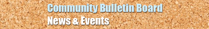 Community Bulletin Board News and Resources