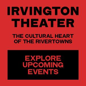 Irvington Theater - Irvington, New York