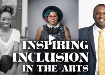 Inspiring inclusion in the arts